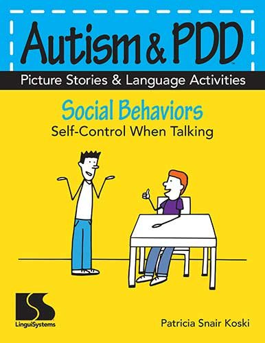 Autism & PDD Picture Stories & Language Activities Social Behaviors Self-Control When Talking (Autism And Pdd Picture Stories compare prices)