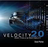 Velocity 2.0: Paint, Pixels and Profitability