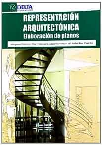 ARQUITECTONICA ELABORACION DE PLANOS: 9788415581277: Amazon.com: Books