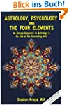 Astrology, Psychology & the Four Elem...