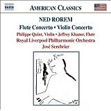 Rorem: Flute Concerto; Violin Concerto