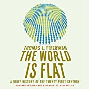 The World Is Flat: Further Updated and Expanded | [Thomas L. Friedman]