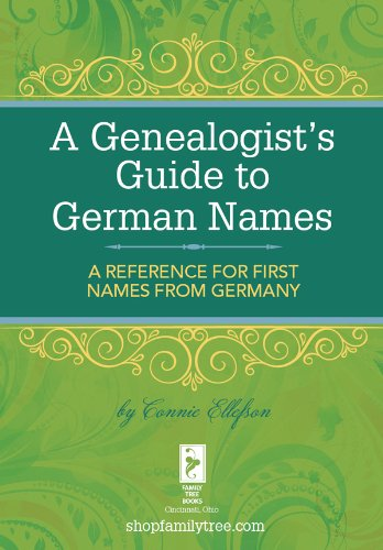 Connie Ellefson - A Genealogist's Guide to German Names
