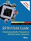 img - for RFID Field Guide: Deploying Radio Frequency Identification Systems by Bhuptani, Manish, Moradpour, Shahram (2005) Paperback book / textbook / text book