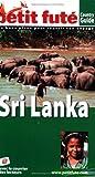 echange, troc Dominique Auzias, Maïssa Benmiloud, Jean-Moïse Braitberg, Michel Pomarede - Le Petit Futé Sri Lanka
