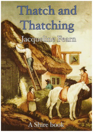 Thatch and Thatching (Shire Library)