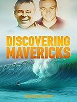 Discovering Mavericks Bonus Cut [HD]