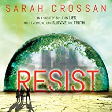 Resist (       UNABRIDGED) by Sarah Crossan Narrated by Anna Parker-Naples