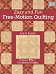 Easy and Fun Free-Motion Quilting: Fr...