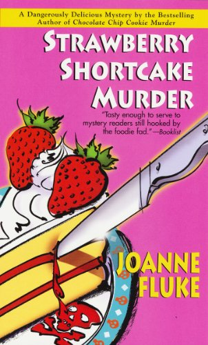 Strawberry Shortcake Murder (A Hannah Swensen Murder)