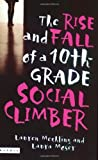 img - for The Rise and Fall of a 10th Grade Social Climber book / textbook / text book