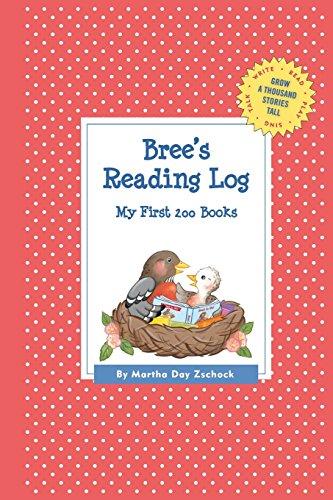 Bree's Reading Log: My First 200 Books (Gatst) (Grow a Thousand Stories Tall)