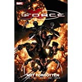 X-Force Volume 3: Not Forgotten Premiere HCby Christopher Yost