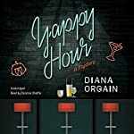 Yappy Hour: The Roundup Crew Mysteries, Book 1 | Diana Orgain