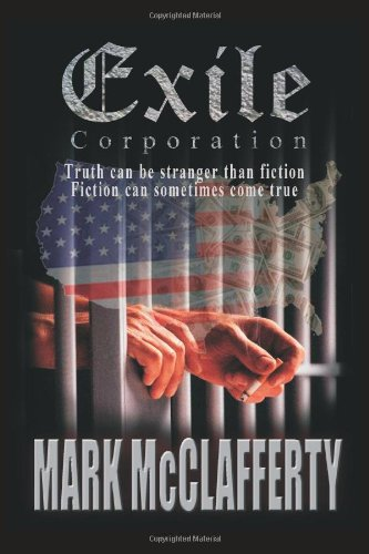 Exile Corporation: Truth Can Be Stranger Than Fiction: Fiction Can Sometimes Come True