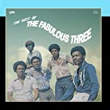 Fabulous Three - Truth & Soul presents The Best of The Fabulous Three
