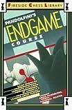 Pandolfini's Endgame Course: Basic Endgame Concepts Explained by America's Leading Chess Teacher (Fireside Chess Library) (0671656880) by Pandolfini, Bruce