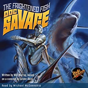 Doc Savage: The Frightened Fish Audiobook