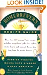 The Homebrewers' Recipe Guide: More t...