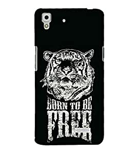 Born To Free Tiger Puli 3D Hard Polycarbonate Designer Back Case Cover for Oppo R7 :: Oppo R7 Lite