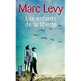 Les Enfants de la libert�par Marc LEVY