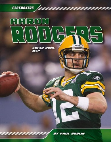 Aaron Rodgers: Super Bowl MVP (Playmakers (Sportszone))