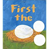 First the Egg (Caldecott Honor Book and Theodor Seuss Geisel Honor Book (Awards)) ~ Laura Vaccaro Seeger