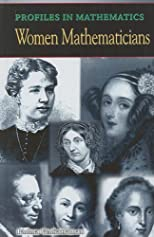 Women Mathemeticians (Profiles in Mathematics)