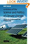A History of the Science and Politics...