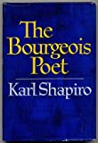 The BOURGEOIS POET.