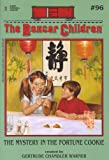 The Mystery in the Fortune Cookie (The Boxcar Children Mysteries #96)