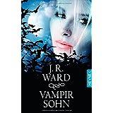"""Vampirsohn: Novellevon """"J. R. Ward"""""""