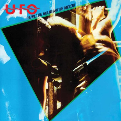 Ufo - The Wild, The Wlling And The Innocent - Zortam Music