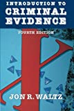 img - for Introduction to Criminal Evidence (Fourth Edition) book / textbook / text book
