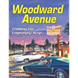 Woodward Avenue: Crusing the Legendary Strip (Cartech) by Robert Genat  (Jun 10, 2013)