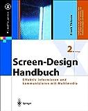 img - for Screen-Design-Handbuch. Effektiv informieren und kommunizieren mit Multimedia (X.media.press) book / textbook / text book