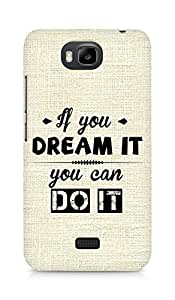 Amez If you can Dream it You can do it Back Cover For Huawei Honor Bee