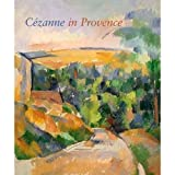 Cezanne in Provence (0894683195) by Philip Conisbee