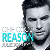 One Good Reason: A Boston Love Story, Book 3 | Julie Johnson