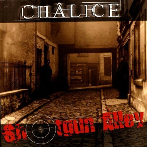 Chalice-Shotgun Alley-(MAS CD0489)-CD-FLAC-2005-WRE Download