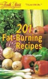 img - for 201 Fat-Burning Recipes by Cathi Graham (1991-01-30) book / textbook / text book