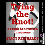 Tying the Knot: A Very Rough Honeymoon MFF Threesome Sex Short