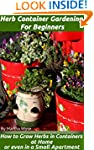 Herb Container Gardening for Beginner...