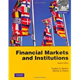 Financial Markets and Institutionsby Frederic S Mishkin