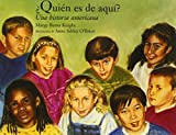 img - for Who Belongs Here?: An American Story (Spanish) book / textbook / text book