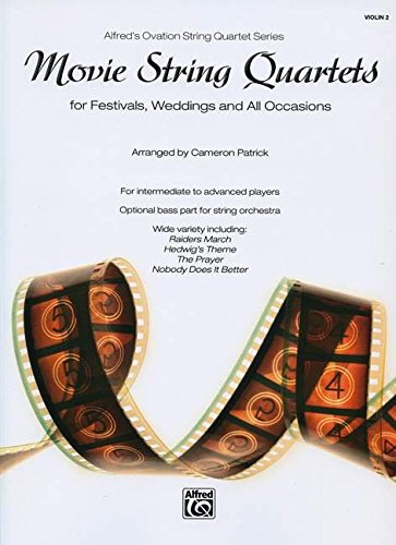 Movie String Quartets for Festivals, Weddings, and All Occasions: Violin 2, Parts (Alfred's Ovation String Quartet)