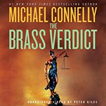 The Brass Verdict: A Novel (       UNABRIDGED) by Michael Connelly Narrated by Peter Giles