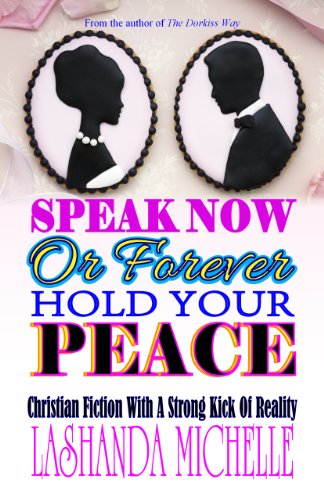 Free Kindle Book : Speak Now Or Forever Hold Your Peace
