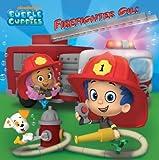 [(Firefighter Gil! )] [Author: Paul E Nunn] [Jul-2013]