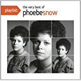 Playlist the Very Best of Phoebe Snow